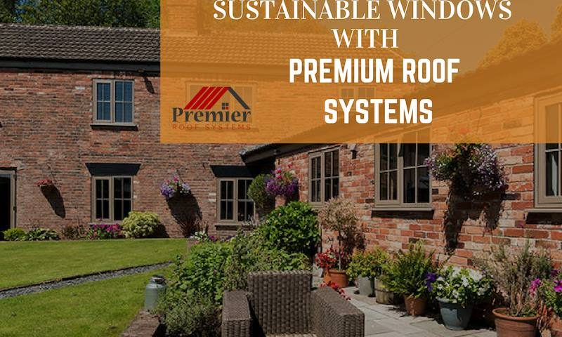Windows Supplier UK - Premier Roof Systems